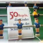 50 regeln die kinder nicht in der schule lernen