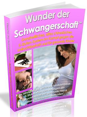 Wunder der Schwangerschaft – die Schwangerschaftfibel, das best verkaufteste ebook im Internet,